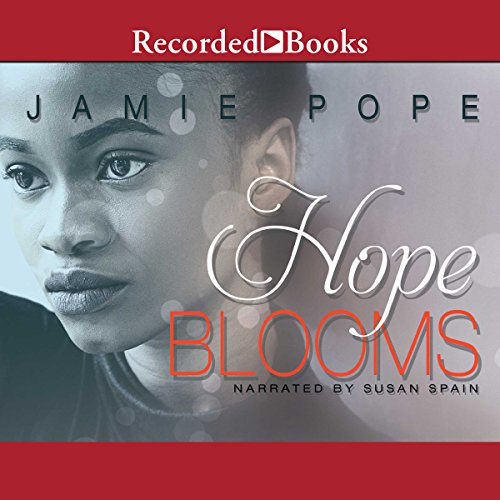 Hope Blooms audiobook cover art