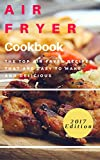 Air Fryer Cookbook: The Top Air Fryer Recipes That Are Easy To Make And Delicious (Air Fryer Cooking Book 1) (English Edition)