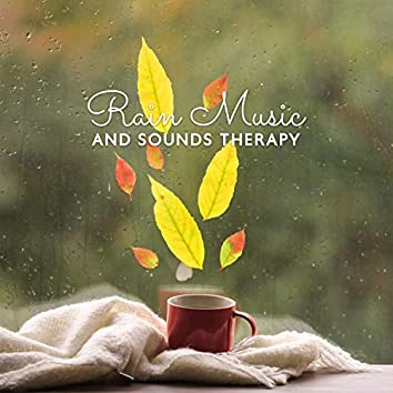 Rain Music and Sounds Therapy. Music for Natural Cure Insomnia, Better Sleeping and Natural Zen Meditation