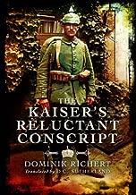 The Kaiser's Reluctant Conscript