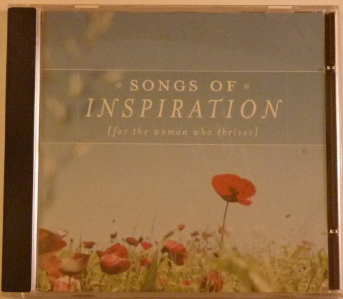 Songs Of Inspiration (for the woman who thrives)
