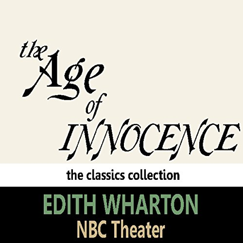 The Age of Innocence (Dramatised) audiobook cover art