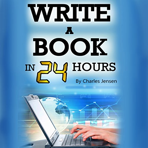 Write a Book in 24 Hours audiobook cover art