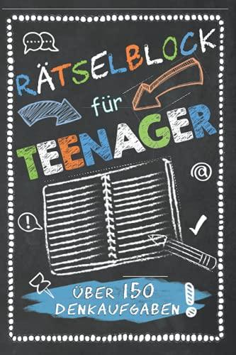 Rätselblock für Teenager: Denkrätsel,...