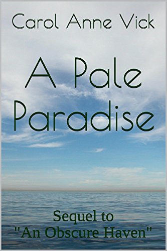 A Pale Paradise: Sequel to An Obscure Haven (The New England Romance Series) (English Edition)