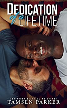 Dedication of a Lifetime by [Tamsen Parker]