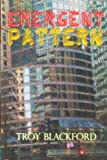 Emergent Pattern (Critical Incident) (Volume 2)