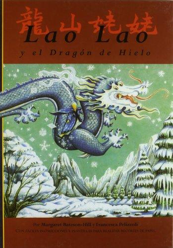 Lao Lao y el Dragón de Hielo (Infantil)