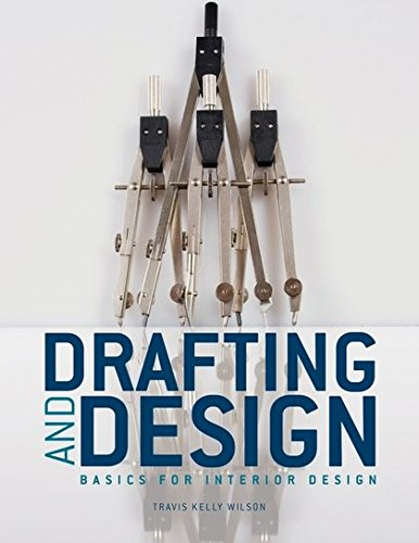 Drafting & Design: Basics for Interior Design