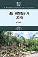 Environmental Crime (The International Library of Law and the Environment)