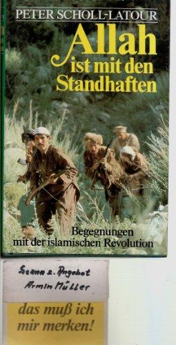 Scholl Latour Allah ist mit den Standhaften islamische Revolution, Bertelsmann oJ, 639 Seiten