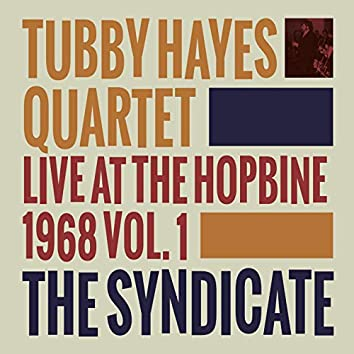 The Syndicate - Live at the Hopbine 1968