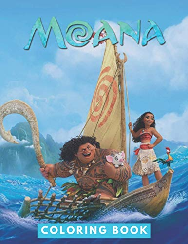 Moana Coloring Book: Perfect Christmas Gift For Kids And Adults That Love Moana: Unofficial Coloring Book For Encouraging Creativity