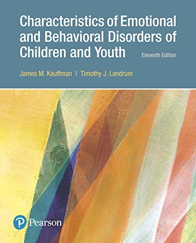 Characteristics of Emotional and Behavioral Disorders of Children and Youth, with Enhanced Pearson eText -- Access Card Package (What's New in Foundations / Intro to Teaching)