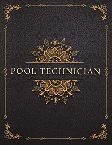 Pool Technician Job Title Luxury Design Cover Lined Notebook Journal: 8.5 x 11 inch, Mom, To-Do List, Goals, A4, 120 Pages, Event, Work List, Management, 21.59 x 27.94 cm