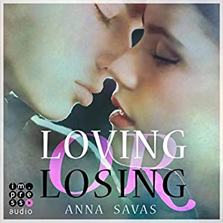 Loving or Losing. Als du in mein Leben kamst Titelbild