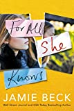 For All She Knows (Potomac Point Book 3)