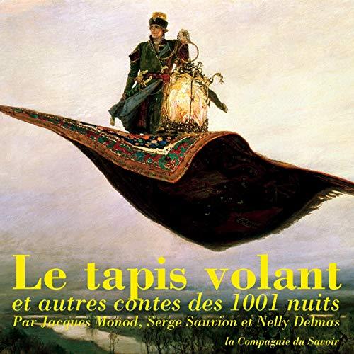 Couverture de Le tapis volant et autres contes des 1001 nuits