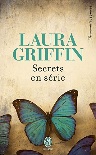 Secrets en série (J'ai lu Frissons t. 9909)