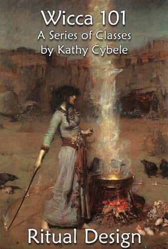 Ritual Design (Wicca 101 - Lecture Series Book 10) (English Edition)
