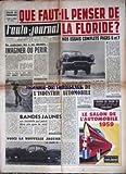 AUTO JOURNAL (L') [No 231] du 01/10/1959 - SALON DE FRANCFORT - LA FLORIDE - ESSAIS COMPLETS - MAURICE EVRARD - BANDES JAUNES - F....