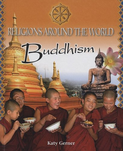 Buddhism (Religions Around the World)