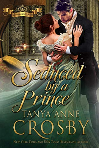Seduced by a Prince (The Prince & the Impostor Book 1)