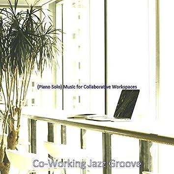 (Piano Solo) Music for Collaborative Workspaces