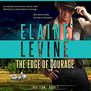 The Edge of Courage     Red Team, Book 1              By:                                                                                                                                 Elaine Levine                               Narrated by:                                                                                                                                 Eric G. Dove                      Length: 9 hrs and 15 mins     6 ratings     Overall 4.0