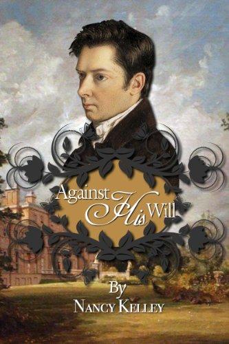 Against His Will (Brides of Pemberley Book 3) by [Nancy Kelley]