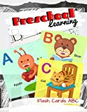 Preschool Learning Flash Cards ABC: ABC A Child's First Alphabet Book, Number Tracing Book for Preschoolers and Kids Ages 3-5 Trace Numbers Practice Workbook for Kindergarten and Kids Ages 3-5