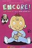 Encore ! : Jouer, chanter et... signer : bébé adore ça