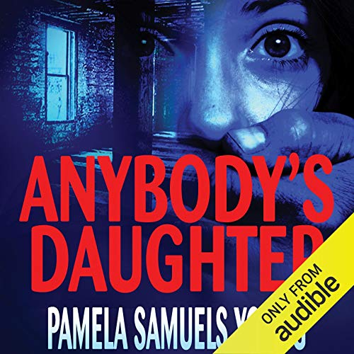 Anybody's Daughter Audiobook By Pamela Samuels Young cover art