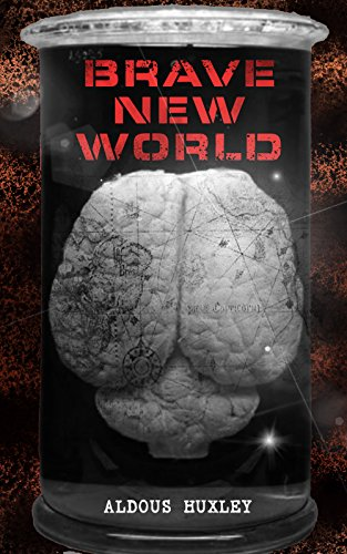 BRAVE NEW WORLD: Dystopia Which Showed the Dark Future of Mindless Consumerism, Uncontrolled Reproductive Technologies & Psychological Manipulation (With ... Behind the Book) (English Edition)の詳細を見る
