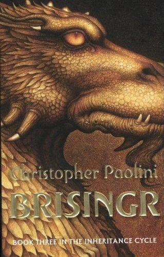 Brisingr: Book Three: Eragon - Inheritance Cycle, Book 3 (The Inheritance Cycle, Band 3)