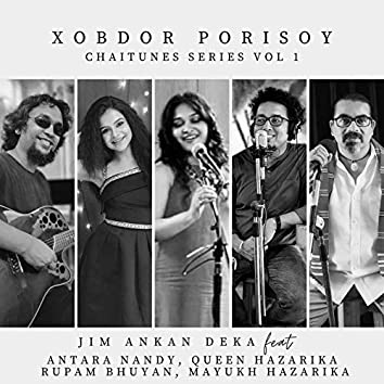 Xobdor Porisoy (Chaitunes Series, Vol. 1)
