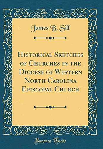 Historical Sketches of Churches in the Diocese of Western No
