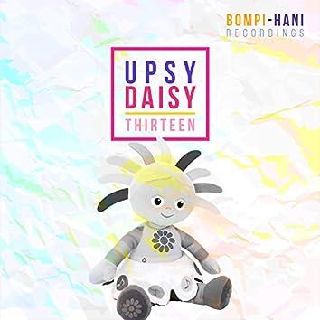 Upsy Daisy Thirteen