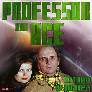 Professor & Ace: Left Hand of Darkness audiobook cover art