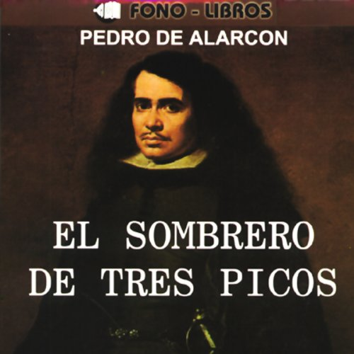 El Sombrero de Tres Picos [The Three-Cornered Hat] audiobook cover art