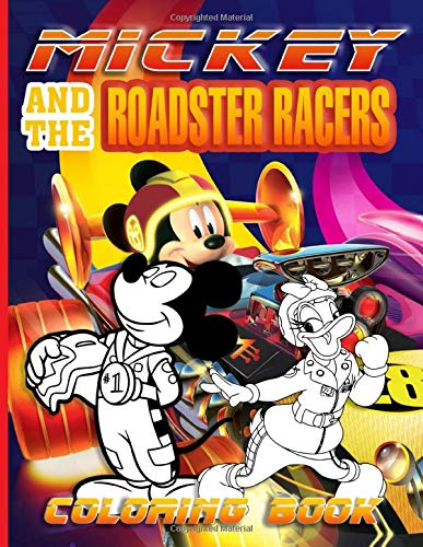 Mickey Roadster Coloring Book: Mickey Roadster Beautiful Simple Designs Coloring Books For Kids And Adults