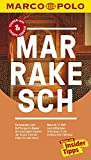 MARCO POLO Reiseführer Marrakesch: Reisen mit Insider-Tipps. Inklusive kostenloser Touren-App &...