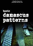 Basic Damascus Patterns (DVD)