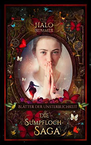 Blätter der Unsterblichkeit: Die Sumpfloch-Saga 8.2
