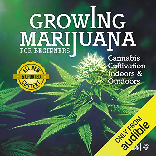Growing Marijuana for Beginners: Cannabis Cultivation Indoors and Outdoors Titelbild