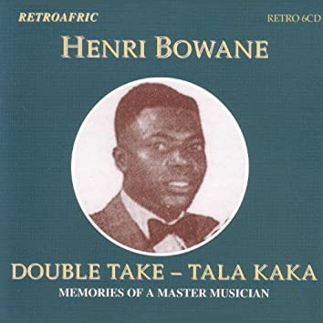 Double Take -Tala Kaka