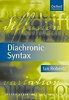 Diachronic Syntax (Oxford Textbooks in Linguistics)