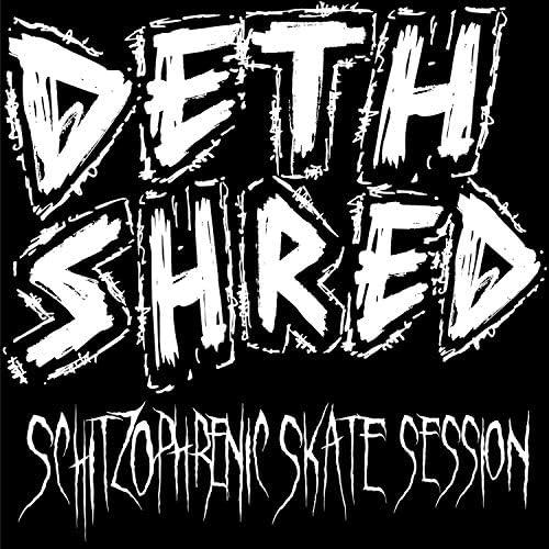 Deth Shred