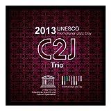 UNESCO International Jazz Day 2013 (CD+DVD)