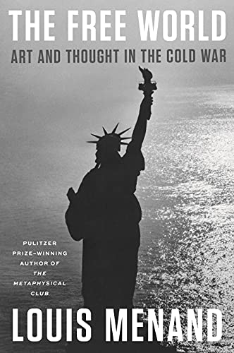 Image of The Free World: Art and Thought in the Cold War